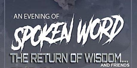 An Evening of Spoken Word  ..the return of Wisdom tickets