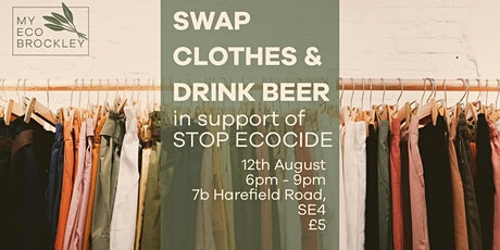 Clothes Swap and Booze in support of Stop Ecocide tickets