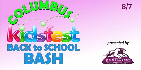 VENDOR REGISTRATION: Columbus Back to School Bash 8/7/2021 tickets