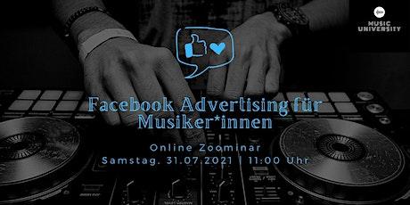 Facebook Advertising für Musiker*innen - Online Zoominar Tickets