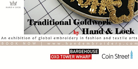 Traditional Goldwork Embroidery by Hand & Lock tickets