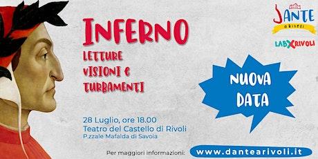 Dante a Rivoli - Inferno: Letture, Visioni e Turbamenti - Nuova data biglietti