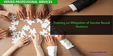 Training on Mitigation of Gender Based Violence tickets