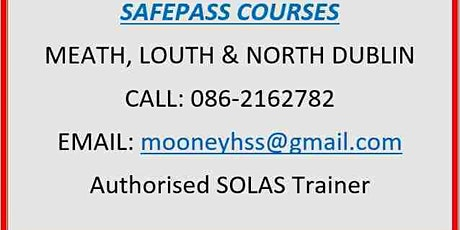 SafePass Courses:  Meath - Louth - North Dublin €165 tickets