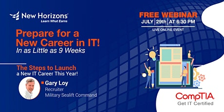 Prepare for a New Career in Weeks! The steps to launching a NEW IT Career. tickets