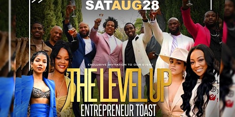 The Level Up Entrepreneur Toast tickets