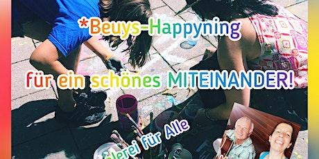 *Beuys Happyning 0.21 für ein schönes MITEINANDER Tickets