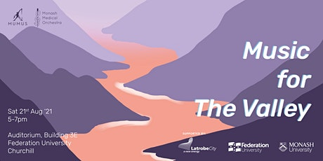 Monash Medical Orchestra Presents: Music for the Valley 2021 tickets
