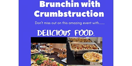 Brunchin with Crumbstruction tickets