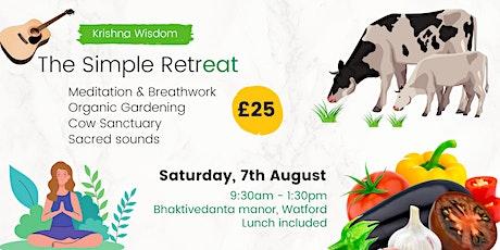 The Simple Retreat - Organic farming, mantra meditation, cow sanctuary tickets