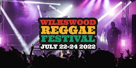Wilkswood Reggae Festival 2022 tickets