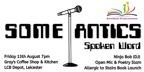 Some-Antics Spoken Word: Episode XLII tickets