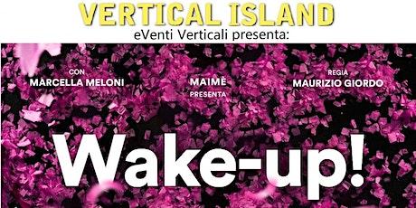 eVentiVerticali presenta: Wake-up! spettacolo di circo-teatro / MusicArte biglietti