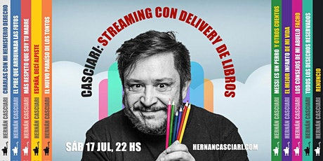 STREAMING HERNAN CASCIARI SÁBADO 24 DE JULIO entradas