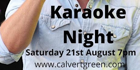 Karaoke Night - Saturday 21st August tickets