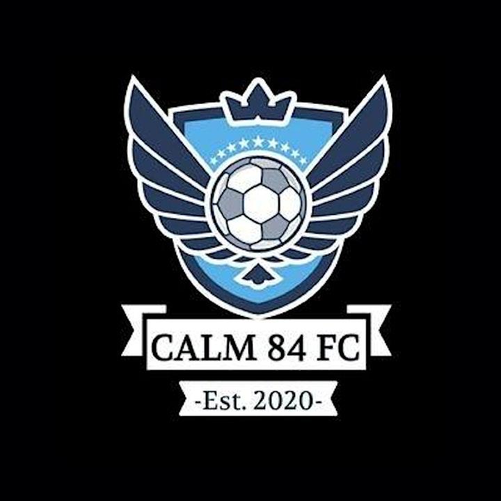 Calm84 FC The Big Kick Off image