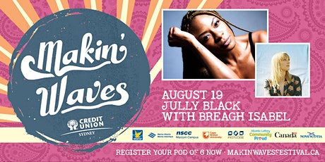 Makin' Waves • Jully Black with Breagh Isabel tickets