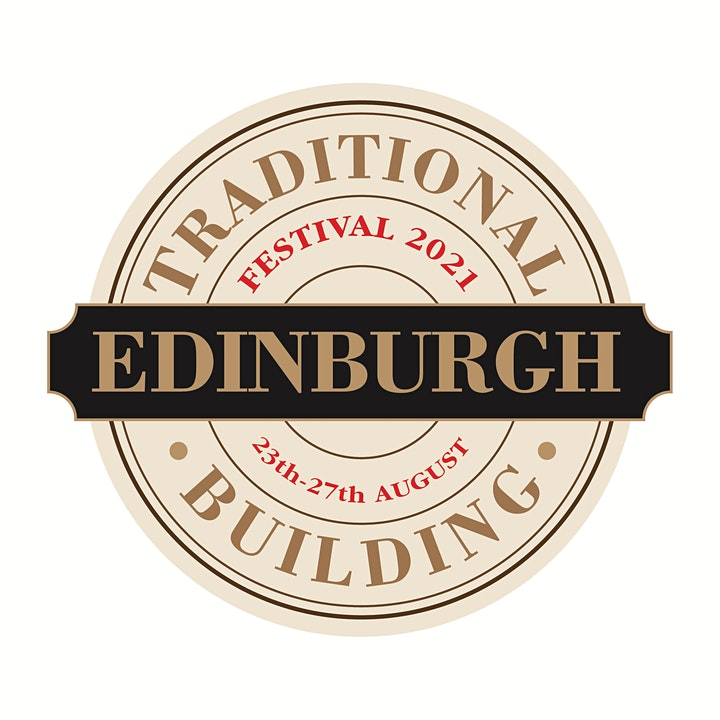 9th Annual Edinburgh Traditional Building Festival image