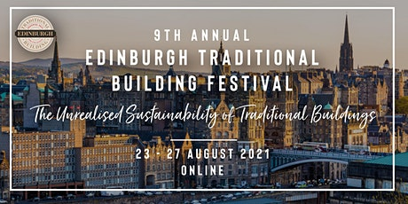 9th Annual Edinburgh Traditional Building Festival tickets
