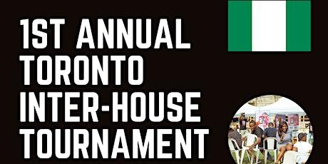 First Annual Interhouse Sports Tournament - Toronto tickets