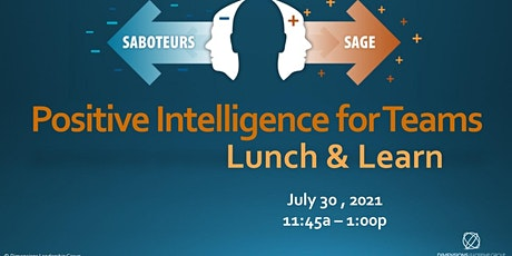 Positive Intelligence for High Performing Teams Lunch & Learn tickets