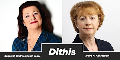 Dithis: Sandaidh NicDhòmhnaill Jones & Máire Ní Annracháin tickets