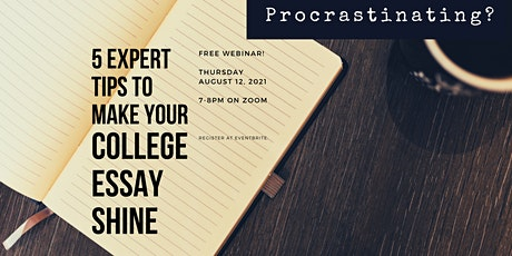 Expert Tips to Make Your College Essays Shine tickets