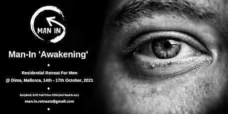 Man-In 'Awakening' Residential Retreat tickets