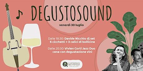 Degustosound: aperitivo e cena con degustazione in Gustoteca biglietti