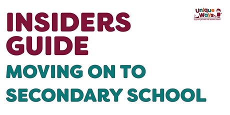 Insiders Guide: Moving on to Secondary School tickets