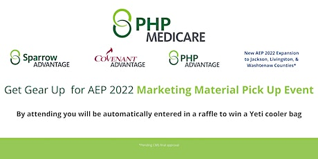 PHP Medicare: Get Geared Up for AEP 2022! Marketing Material Pick Up Event tickets