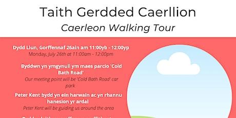 Taith Gerdded Caerllion   Caerleon walking tour tickets