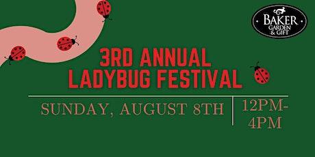 3rd Annual Ladybug Festival tickets