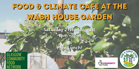 Food and Climate Cafe  Glasgow East - Seeds of Change tickets