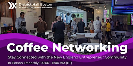August In-Person Coffee Networking with Boston Entrepreneurs tickets