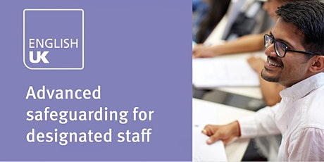 Advanced safeguarding for designated staff in ELT - Thurs 5 Aug, online tickets