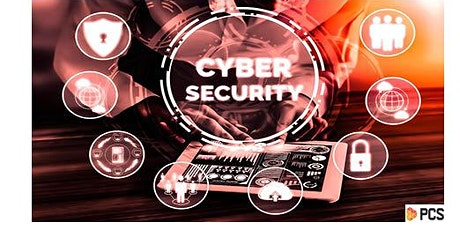 PCS presents Cyber Security - It's Not a Choice Anymore tickets