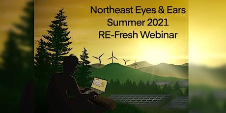 SEA's Fourth Annual Northeast Eyes & Ears Summer RE-Fresh Webinar tickets