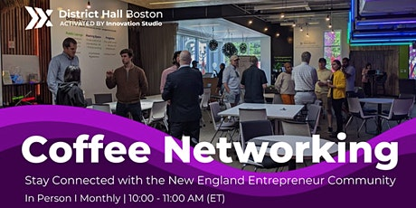September In-Person Coffee Networking with Boston Entrepreneurs tickets