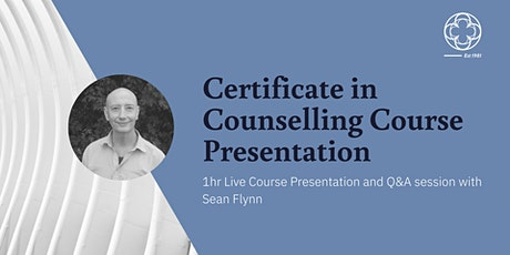 Certificate in Counselling - Live Course Presentation and Q&A tickets
