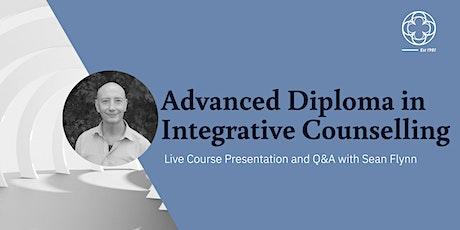 Advanced Counselling Diploma - Live Course Presentation and Q&A biglietti