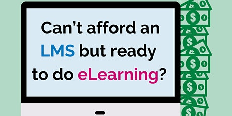 Can't afford a Learning Management System (LMS) but ready to do eLearning? bilhetes