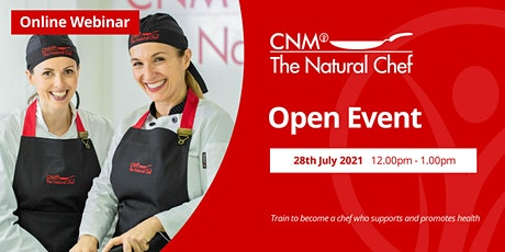 Natural Chef Online Open Event - Wednesday, 28th July 2021 tickets