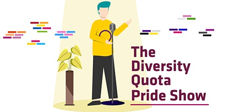 The Diversity Quota Pride Show tickets