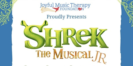 Joyful Music Therapy Foundation Presents: Shrek Jr The Musical tickets