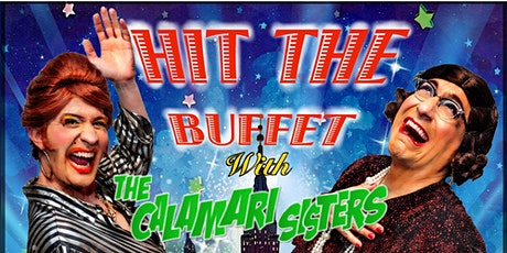 Hit The Buffet with The Calamari Sisters tickets