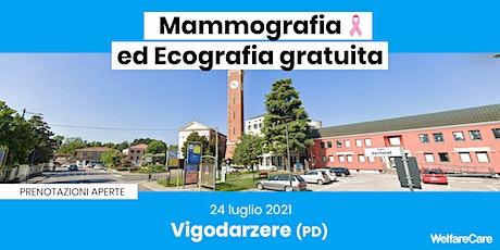 Mammografia ed Ecografia Gratuita - Vigodarzere (PD) 24 luglio biglietti