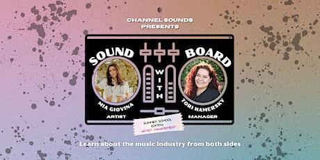 Channel Sounds Presents: Soundboard [Summer School Edition] billets