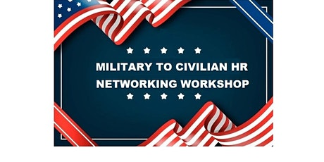 Military to Civilian HR Networking tickets