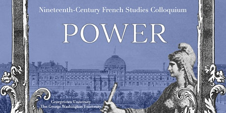 46th Annual Nineteenth-Century French Studies Colloquium tickets
